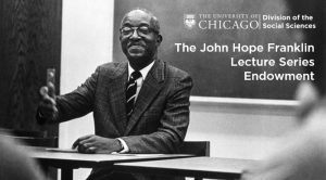 John Hope Franklin Lecture Series Endowment